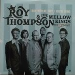 "7"" ✦ ROY THOMPSON & THE MELLOW KINGS ✦ ""Ride With Me Baby"" Hot Blues Boppers ♫"